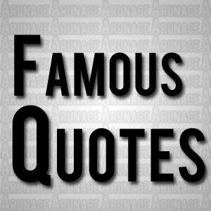 famous quotes - arunace