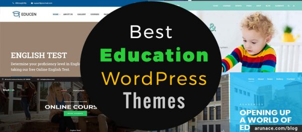 best education wordpress themes arunace blog