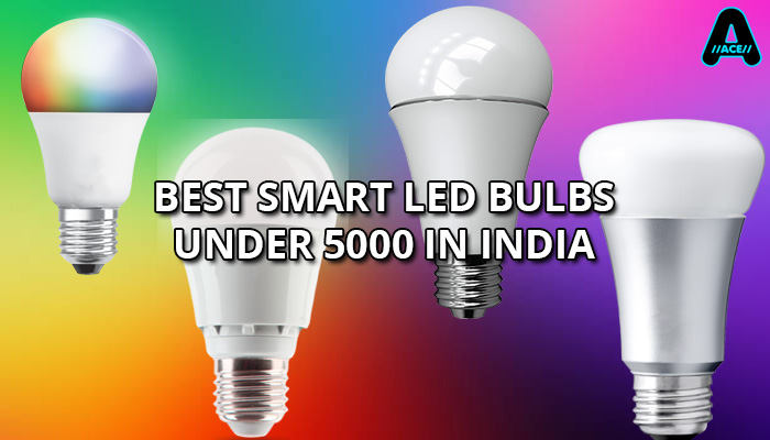 best smart led bulb under 5k india arunace blog